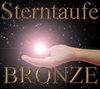"Sterntaufe ""Bronze"""